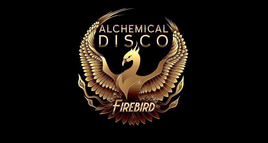 "Alchemical Disco: ""Firebird"""